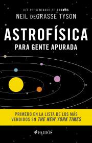 Astrofísica para gente apurada