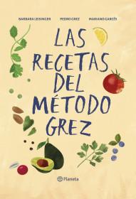 Las recetas del método Grez