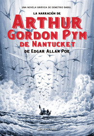 La narración de Arthur Gordom Pym de Nantucket
