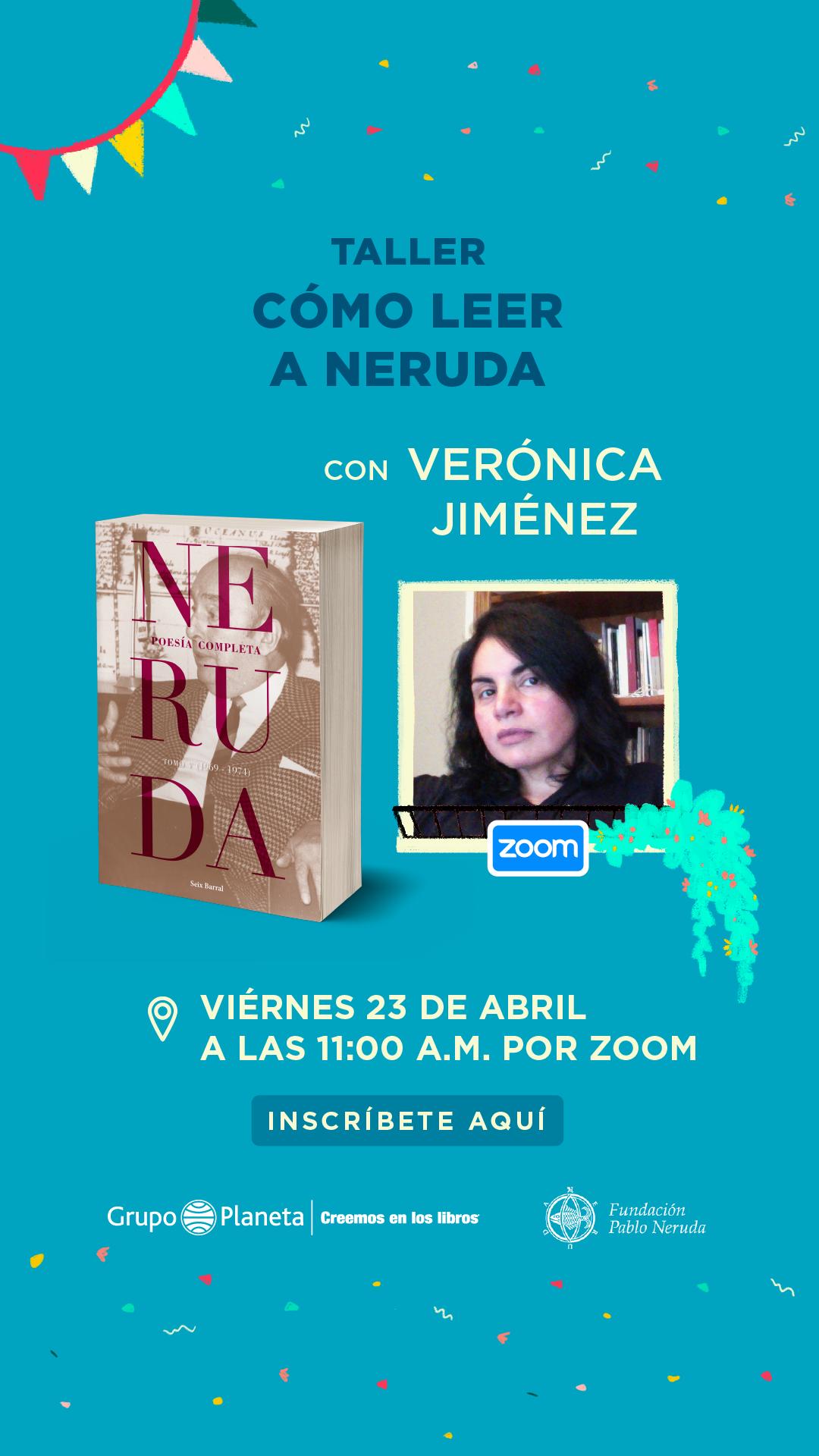 23.04 Taller Cómo leer a Neruda